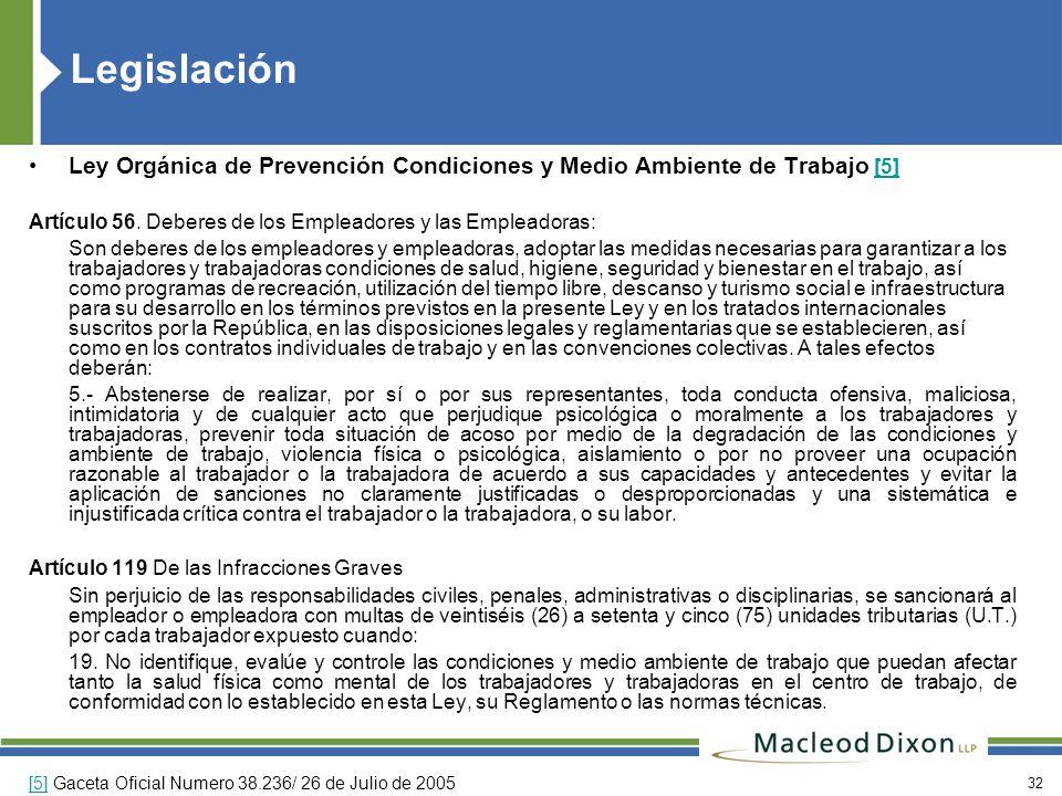 Legislación Ley Orgánica de Prevención Condiciones y Medio Ambiente de Trabajo [5] Artículo 56. Deberes de los Empleadores y las Empleadoras: